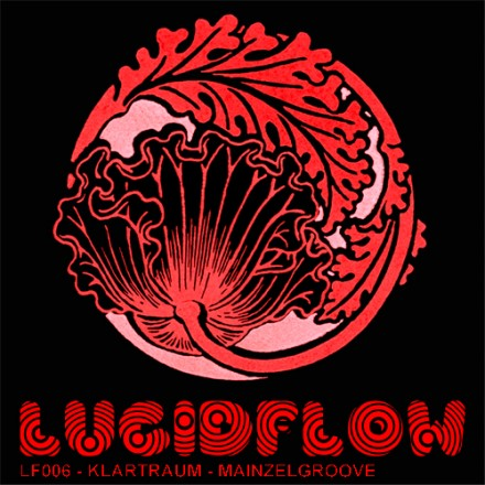 Lucidflow 006 – Klartraum – Mainzelgroove – 1.3.2010  – Dubfire support