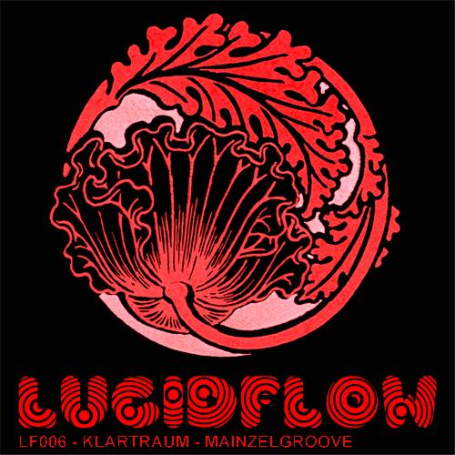 Lucidflow 006 – Klartraum – Mainzelgroove – 1.3.2010  – Dubfire support