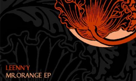 LF024 – Leenn'y – Mr. Orange EP