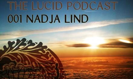 The Lucid Podcast : 001 – Nadja Lind