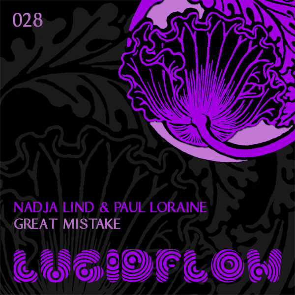LF028 – Nadja Lind & Paul Loraine – Great Mistake