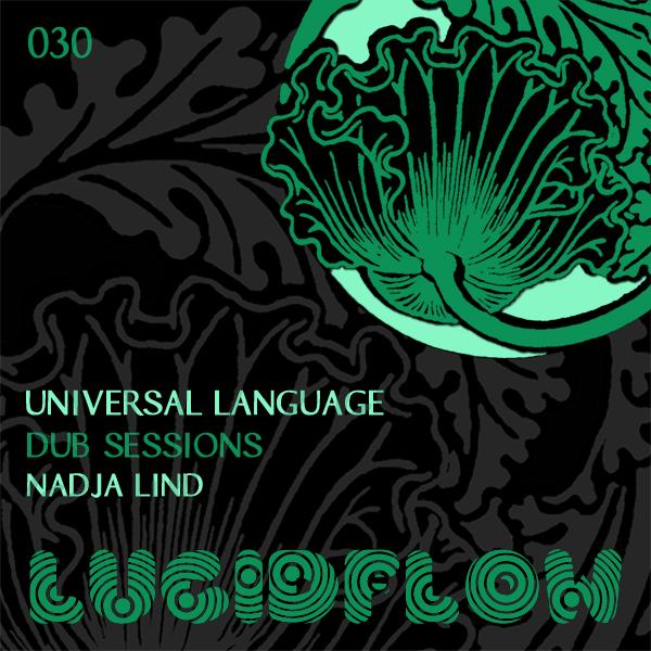 LF030 – Universal Language – Dub Sessions + Nadja Lind Remix