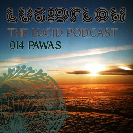 The Lucid Podcast: 014 – Pawas