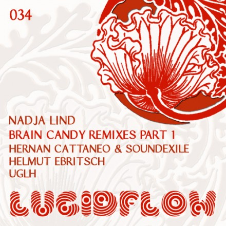 LF034 – Nadja Lind – Brain Candy Remixes Part 1 – Hernan Cattaneo, UGLH, Helmut Ebritsch Remix
