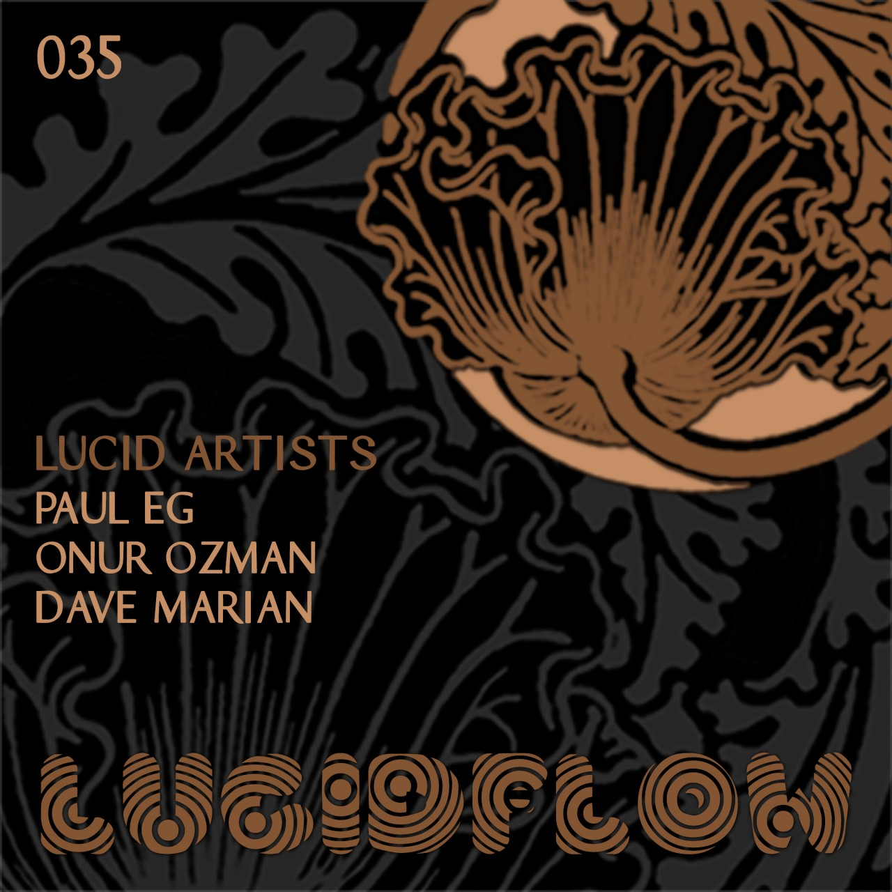 LF035 – Lucidflow – Onur Ozman, Paul Eg, Dave Marian