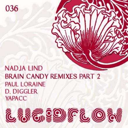 LF036 – Nadja Lind – Brain Candy Remixed Part II – Paul Loraine, Dirk Diggler, Yapacc