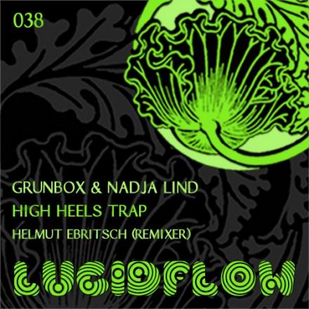 LF038 – Grunbox and Nadja Lind – High Heels Trap
