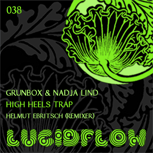 LF038 – Grunbox and Nadja Lind – High Heels Trap