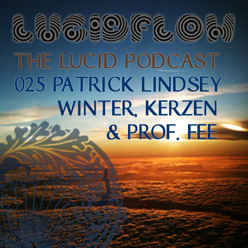 The Lucid Podcast: 025 – Patrick Lindsey
