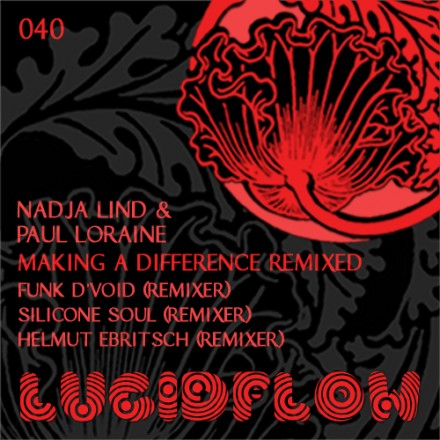 LF040 – Nadja Lind & Paul Loraine – Making A Difference Remixed (Funk D'Void, Silicone Soul)