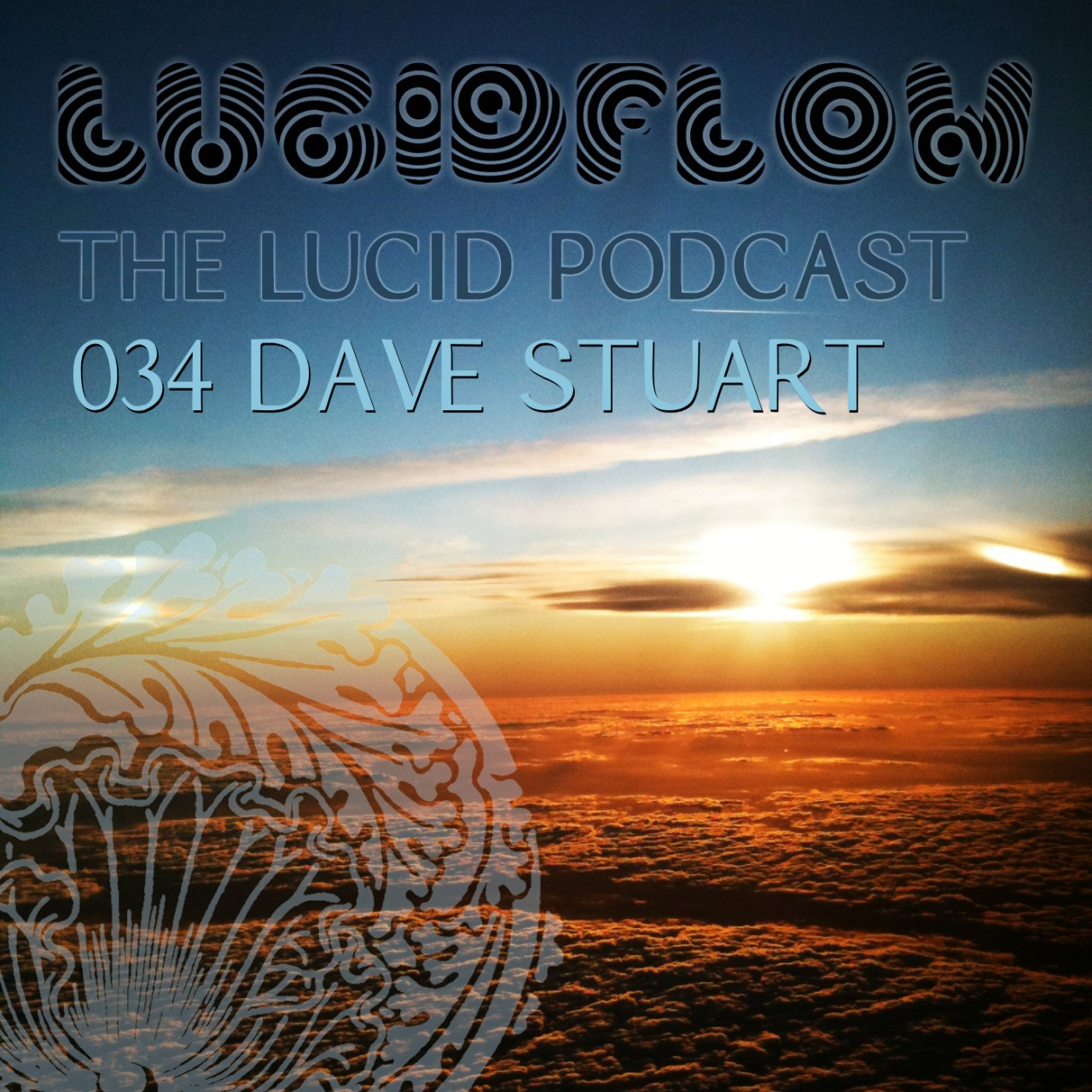The Lucid Podcast: 034 – Dave Stuart