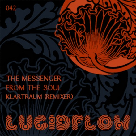 LF042 – The Messenger – From The Soul with Klartraum Remix