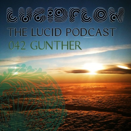 The Lucid Podcast: 042 Gunther