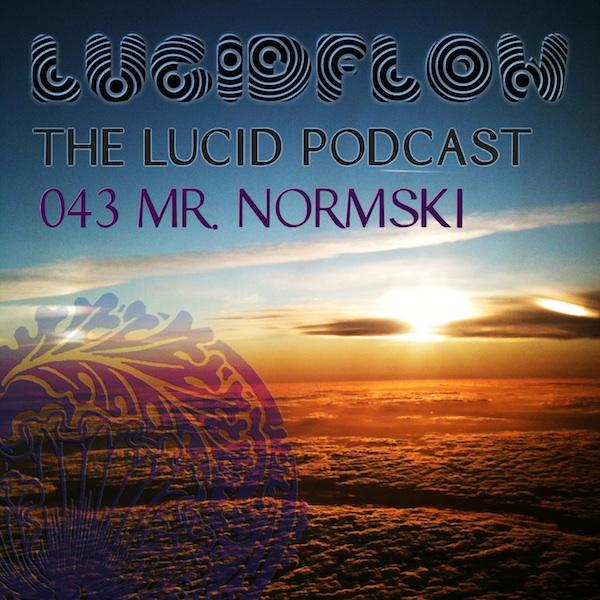 The Lucid Podcast: 043 Mr. Normski