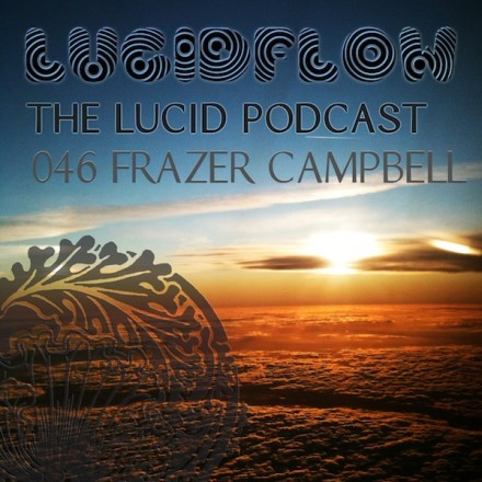 The Lucid Podcast: 046 Frazer Campbell