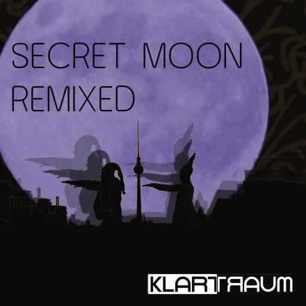 Klartraum – Secret Moon Remixed (rmx Ian Pooley, David Alvarado, Vince Watson, Of Norway…)