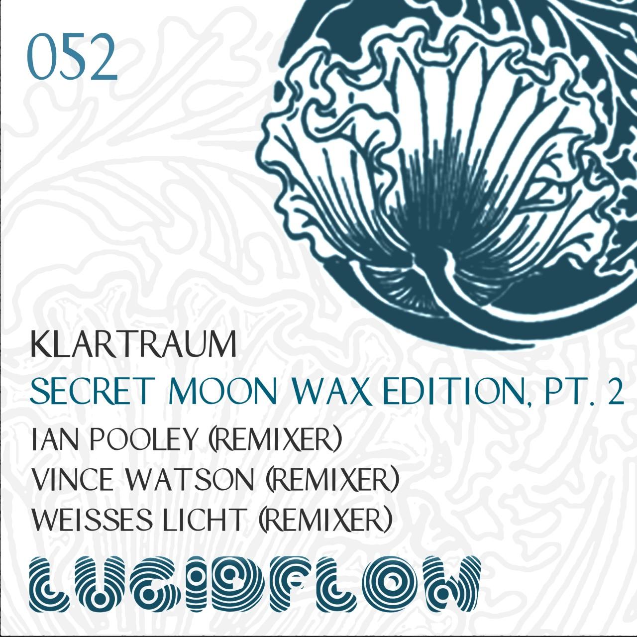 LF052 – Klartraum – Secret Moon Wax Edition Pt. 2