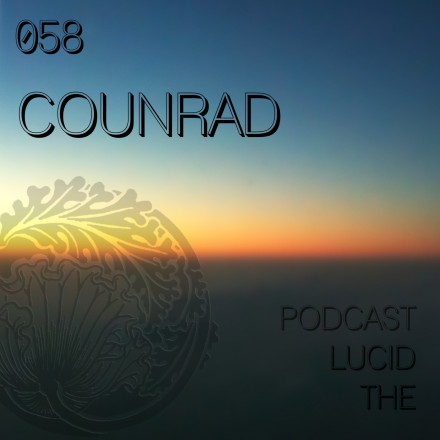 The Lucid Podcast 058 Counrad