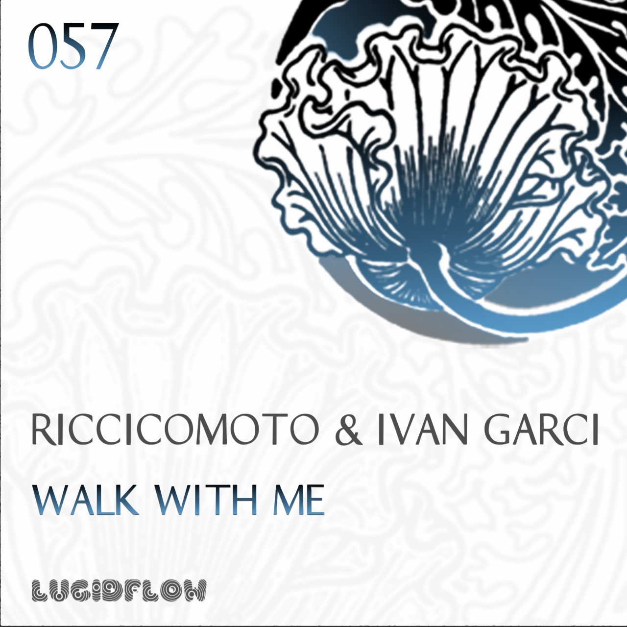 LF057 – Riccicomoto & Ivan Garci – Walk With Me EP
