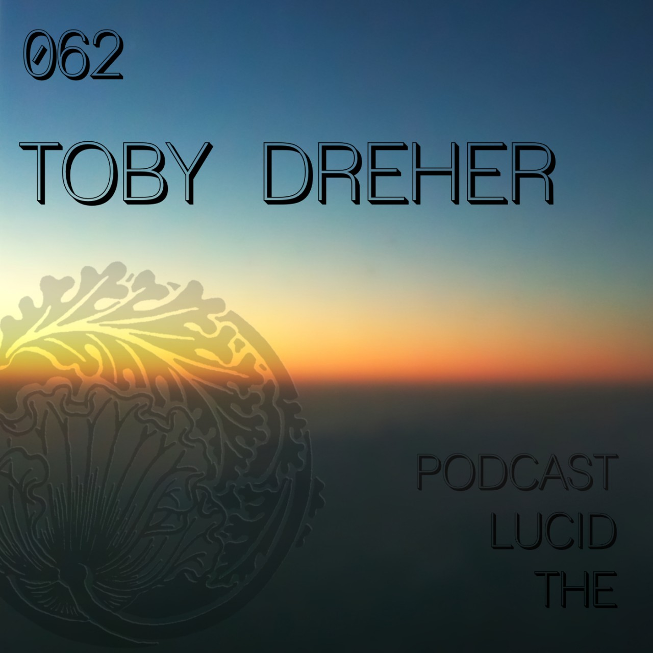 The Lucid Podcast 062 Toby Dreher