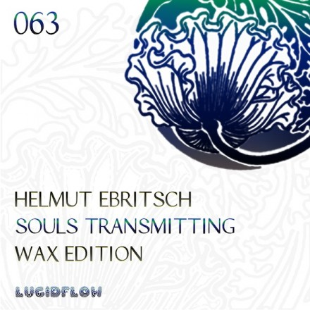 LF063 – Helmut Ebritsch – Souls Transmitting On Wax
