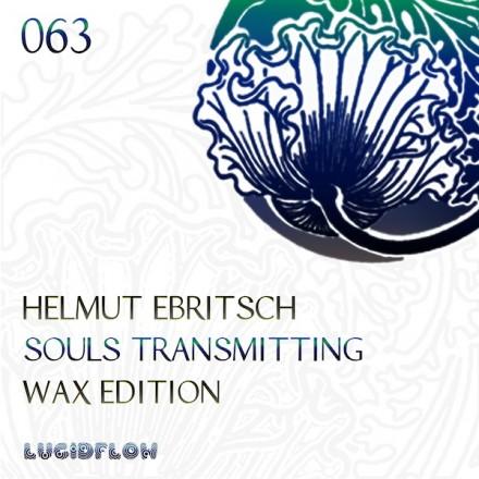 LF063 – Helmut Ebritsch – Souls Transmitting On Wax
