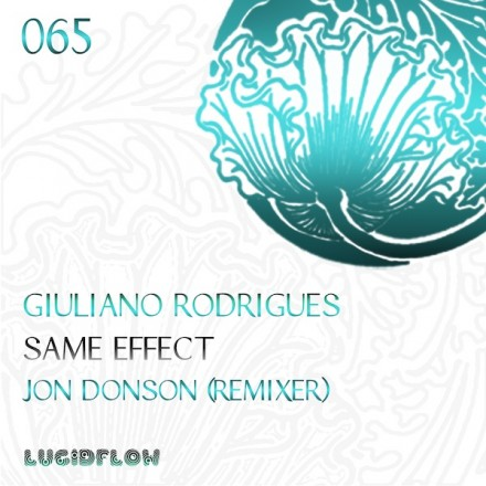 LF065 – Giuliano Rodrigues – Same Effect (+ Jon Donson Remix)