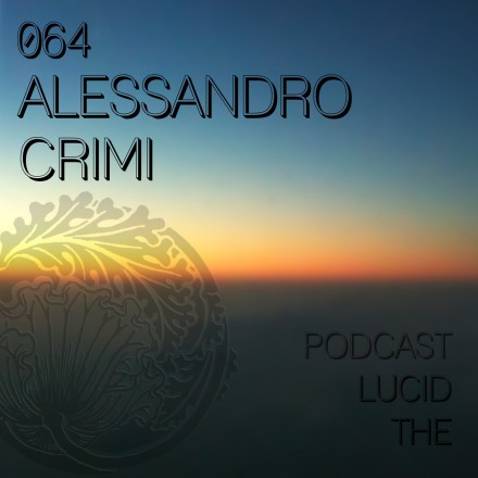 The Lucid Podcast 064 Alessandro Crimi