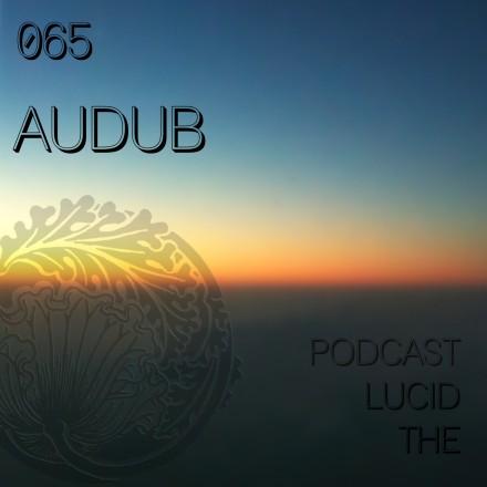 The Lucid Podcast 065 Audub