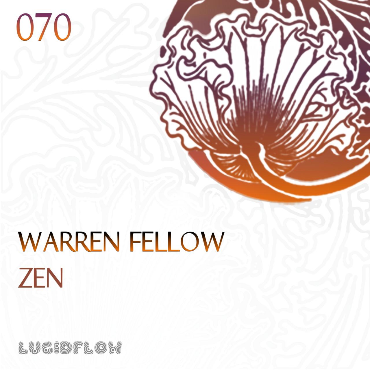 LF070 – Warren Fellow – Zen EP