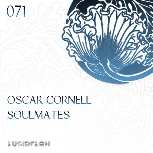 LF071 – Oscar Cornell – Soulmates EP (11.11.14)