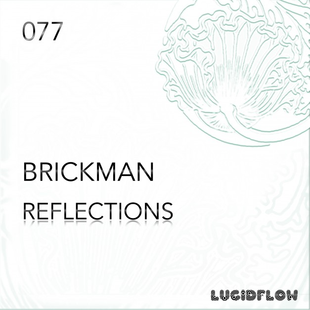 LF077 – Brickman – Reflections