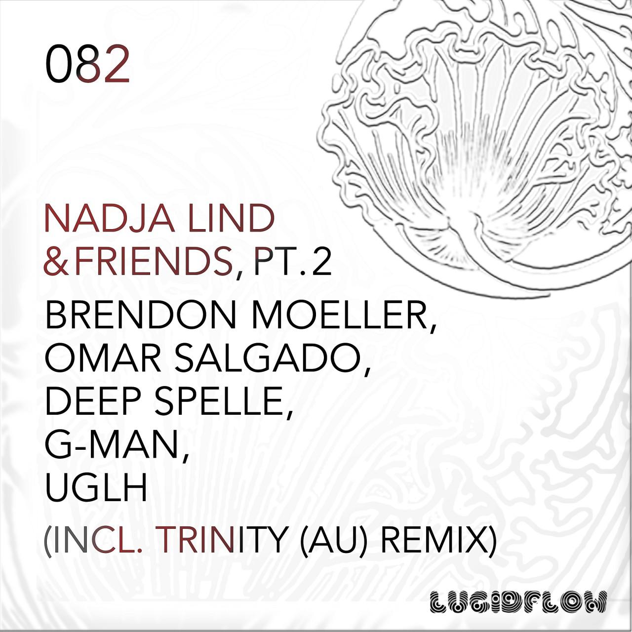 Nadja Lind & Friends 2 (Brendon Moeller, UGLH, G-Man aka LFO, Omar Salgado, Deep Spelle, Trinity (AU)