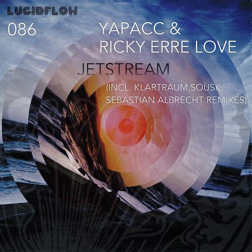 LF086 Yapacc & Ricky Erre Love – Jetstream EP (Klartraum, Sousk, Sebastian Albrecht remixes)