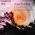 LF093 – Tonepushers – Eschaton incl. Klartraum Remix