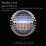LF096 Nadja Lind – ignore & block EP (incl. Terry Lee Brown Jr., Estroe, Helmut Ebrisch, Satoshi Fumi remix…)