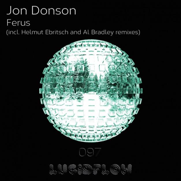 LF097 Jon Donson – Ferus (Al Bradley, H. Ebritsch rmx)