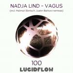 LF100 – Nadja Lind 'Vagus' (Justin Berkovi, Helmut Ebritsch remixes)