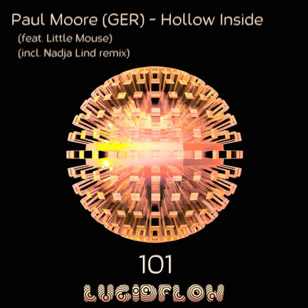 LF101 Paul Moore (GER) – Hollow Inside (incl. Nadja Lind rmx)