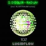 LF102 D. Diggler – Radium EP (incl. Klartraum rmx)