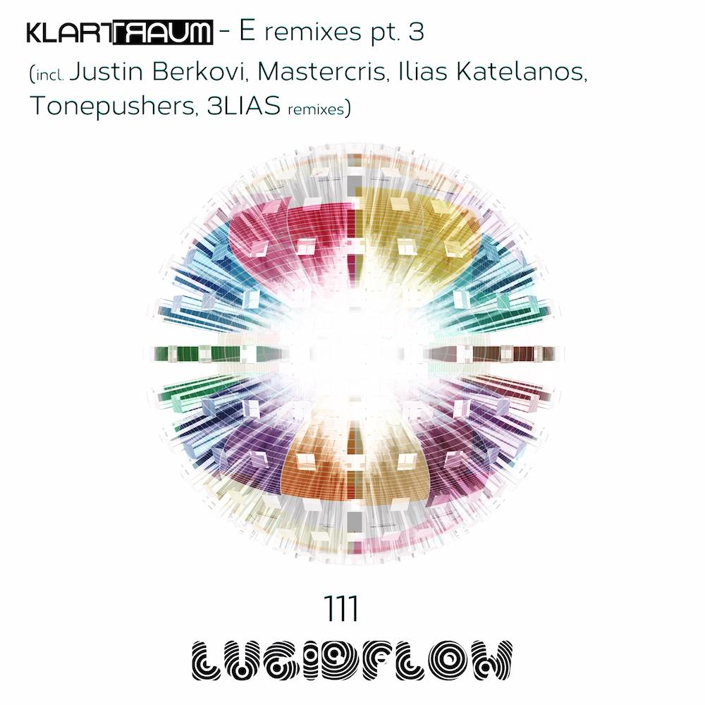 LF111 Klartraum – E Remixes Pt. 3 (incl. Justin Berkovi, Mastercris,