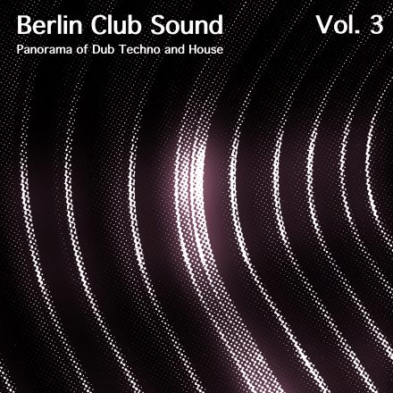 BERLIN CLUB SOUND, VOL. 3