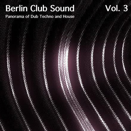 BERLIN CLUB SOUND, VOL. 3