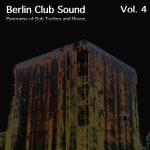 Berlin Club Sound, Vol. 4