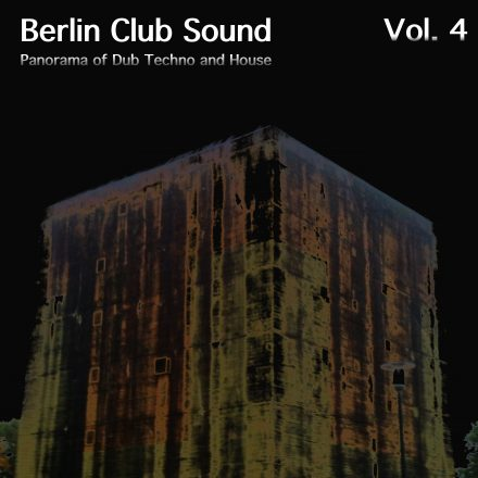 Berlin Club Sound, Vol. 4