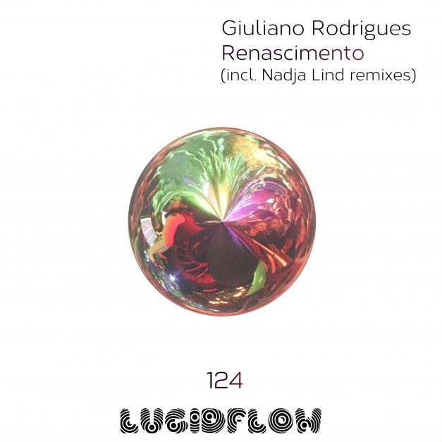 2.2.2017 [LF124] Giuliano Rodrigues, Nadja Lind remixes