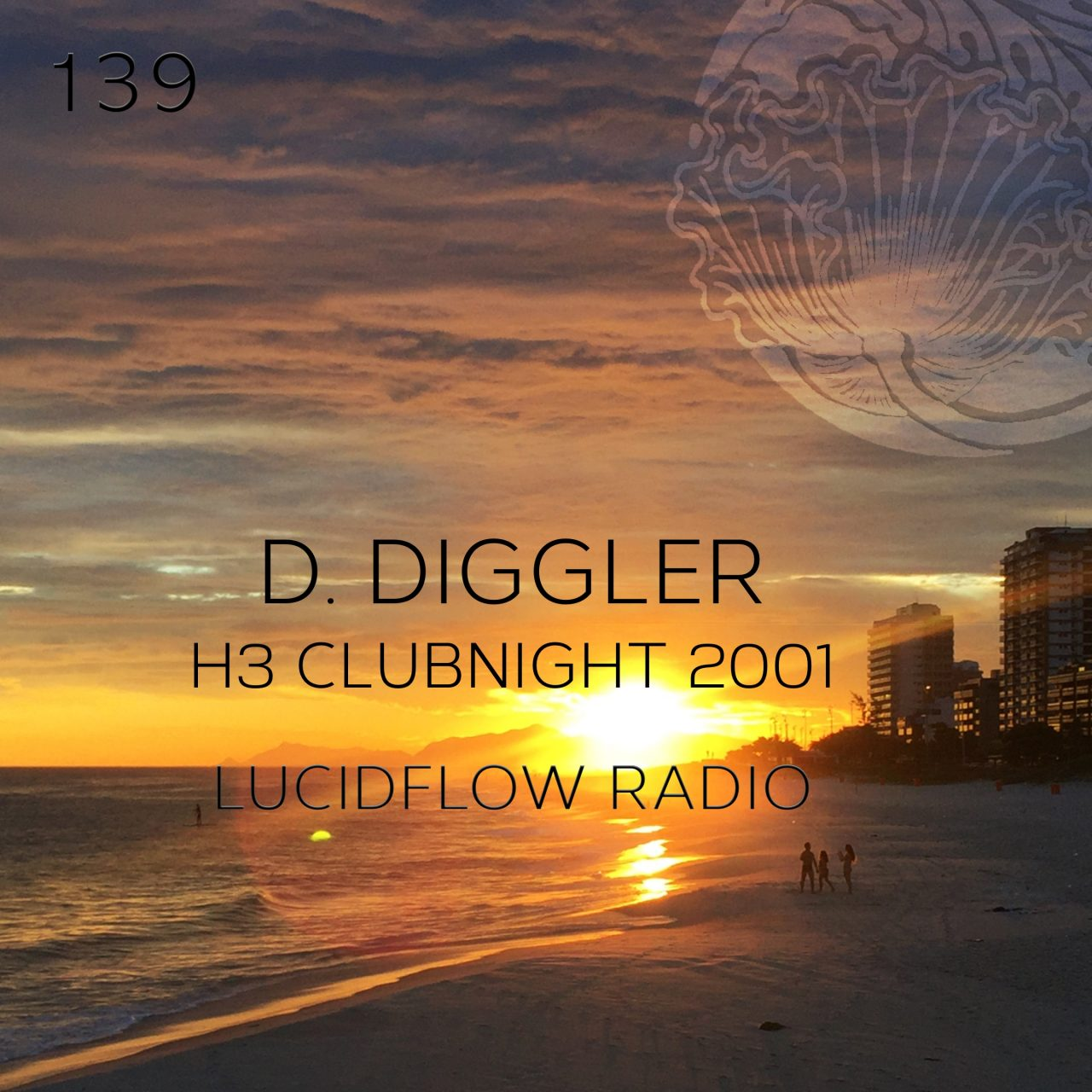 Lucidflow Radio 139: D. Diggler @ HR3 Club Night 2001
