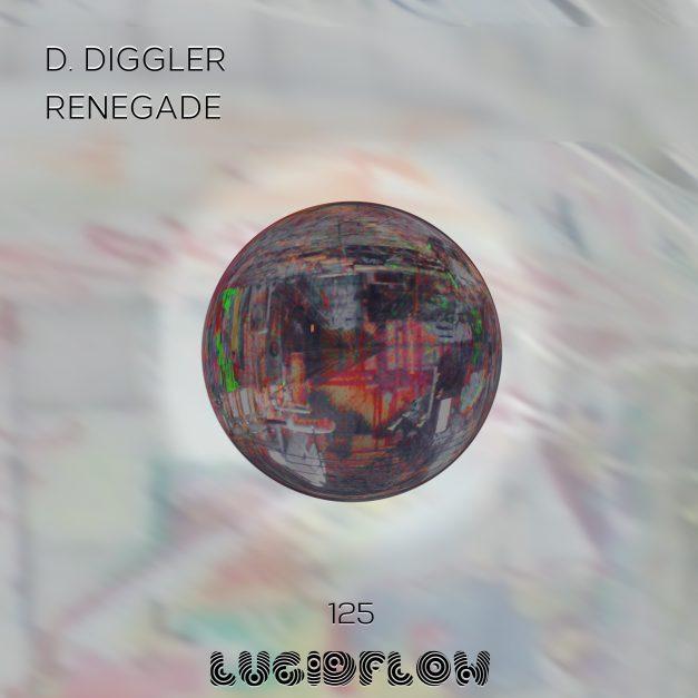 LF125 D. DIGGLER – Renegade