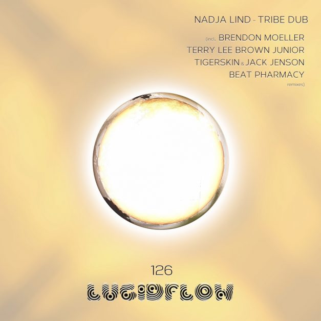 Vinyl + digital: Nadja Lind – Tribe Dub (Brendon Moeller, Terry Lee Brown Jr., Tigerskin, Jack Jenson)