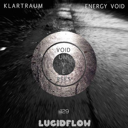 "LF129: Klartraum – <a href=""https://klartraum.bandcamp.com/album/excl-energy-void-lf129"" target=""_blank"">Energy Void (Void Universes Album Pt.1)</a>"